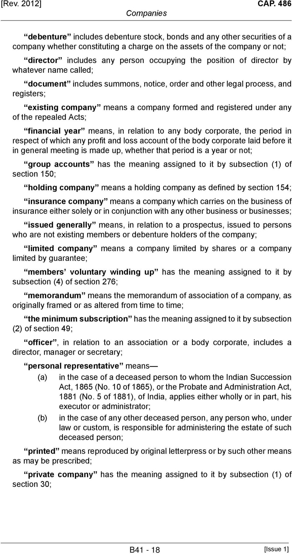 position of director by whatever name called; document includes summons, notice, order and other legal process, and registers; existing company means a company formed and registered under any of the