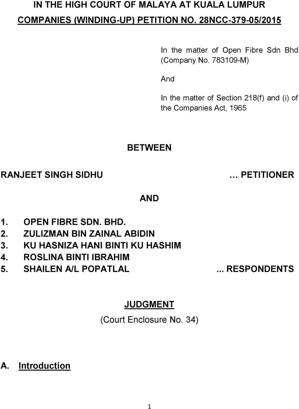 court case between encik harun bin We have opted to leave several terms untranslated throughout the syair these are: while we were aiming for a more or less literal translation, at times we have.