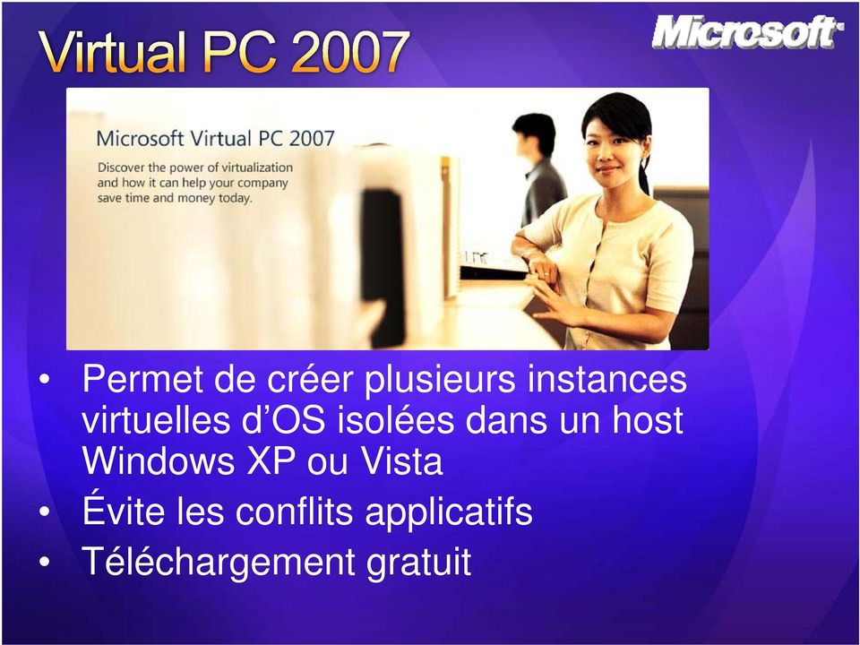 Windows XP ou Vista Évite les
