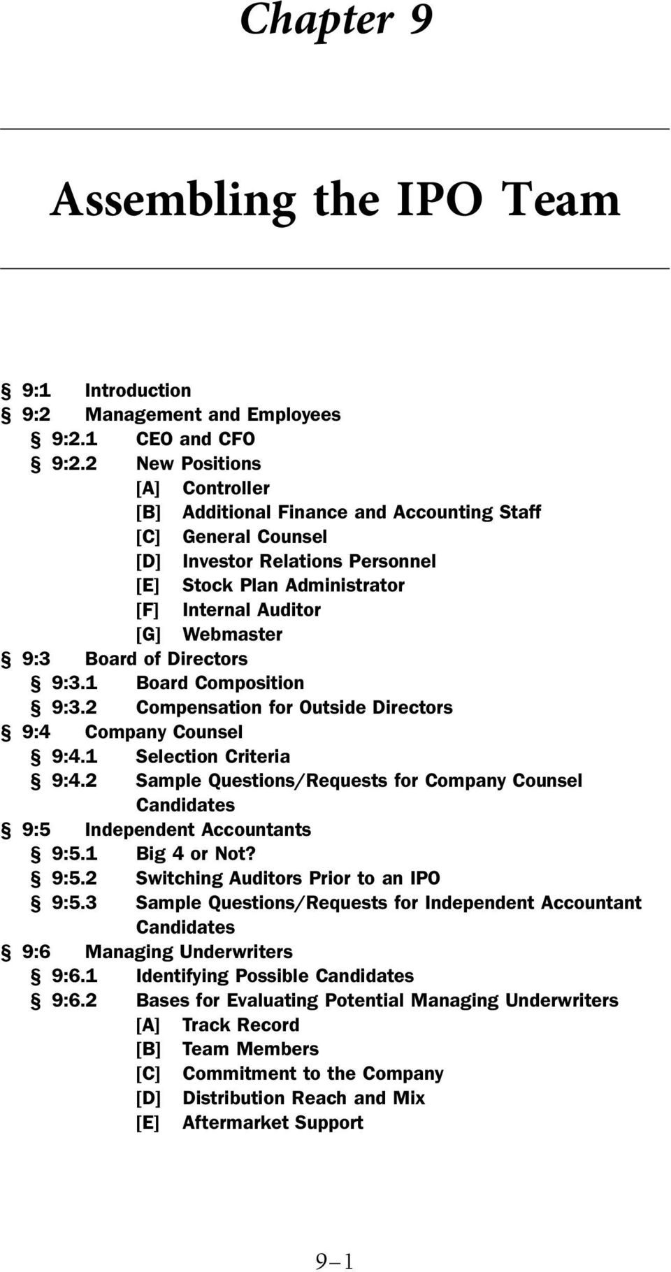 Diectos 9:3.1 Boad Composition 9:3.2 Compensation fo Outside Diectos 9:4 Company Counsel 9:4.1 Selection Citeia 9:4.