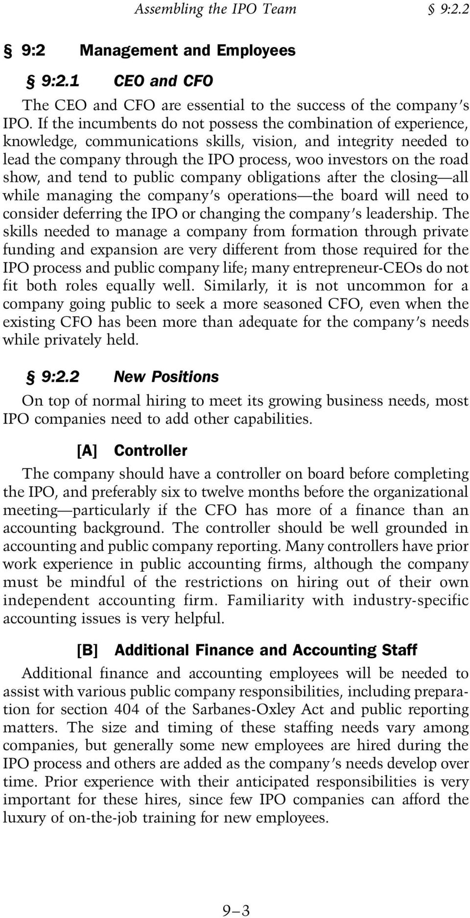 and tend to public company obligations afte the closing all while managing the company s opeations the boad will need to conside defeing the IPO o changing the company s leadeship.