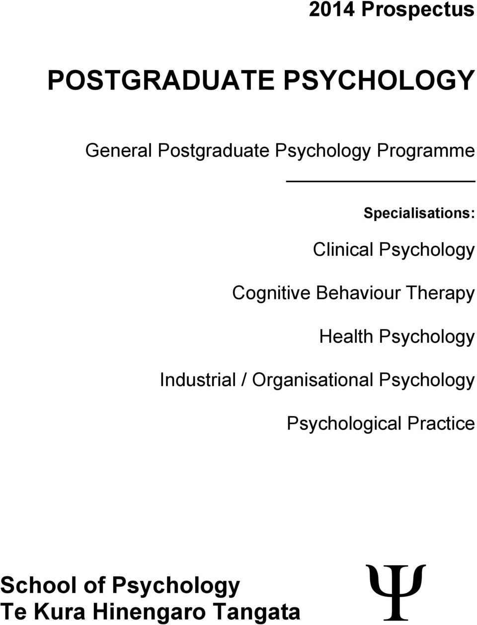 Behaviour Therapy Health Psychology Industrial / Organisational