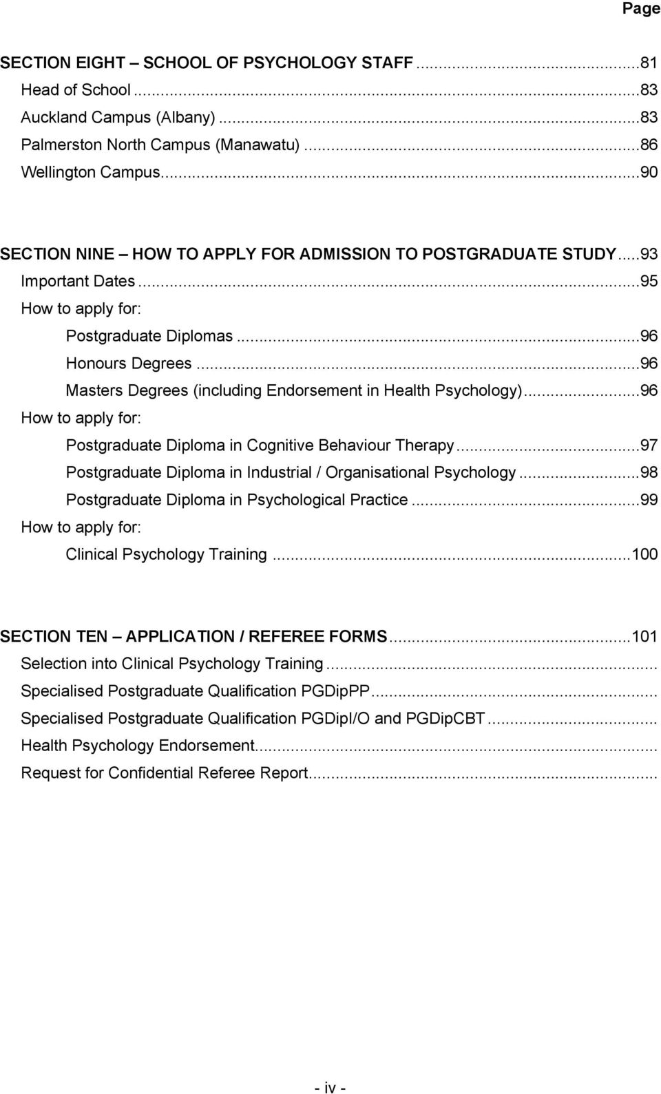 .. 96 Masters Degrees (including Endorsement in Health Psychology)... 96 How to apply for: Postgraduate Diploma in Cognitive Behaviour Therapy.