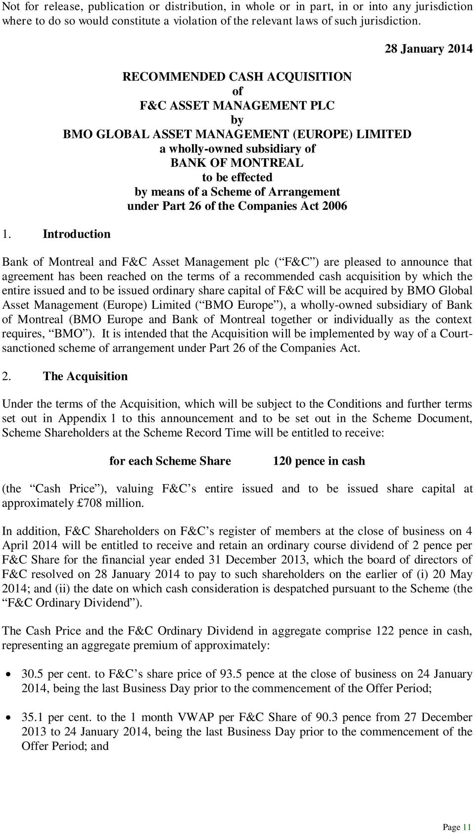 of Arrangement under Part 26 of the Companies Act 2006 28 January 2014 Bank of Montreal and F&C Asset Management plc ( F&C ) are pleased to announce that agreement has been reached on the terms of a