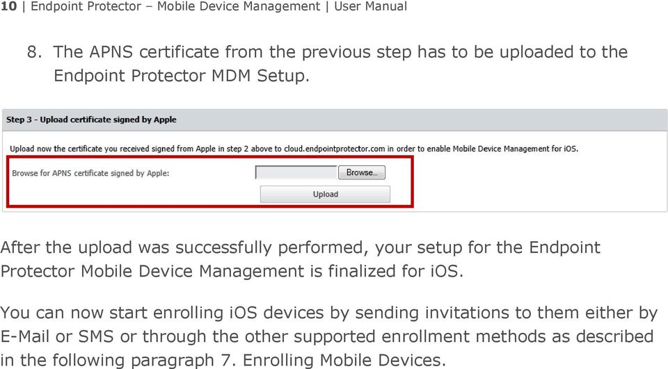 After the upload was successfully performed, your setup for the Endpoint Protector Mobile Device Management is finalized for