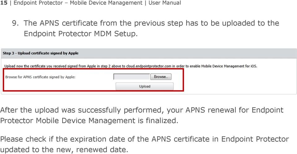 After the upload was successfully performed, your APNS renewal for Endpoint Protector Mobile Device