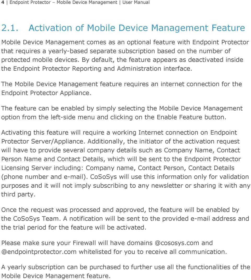 protected mobile devices. By default, the feature appears as deactivated inside the Endpoint Protector Reporting and Administration interface.