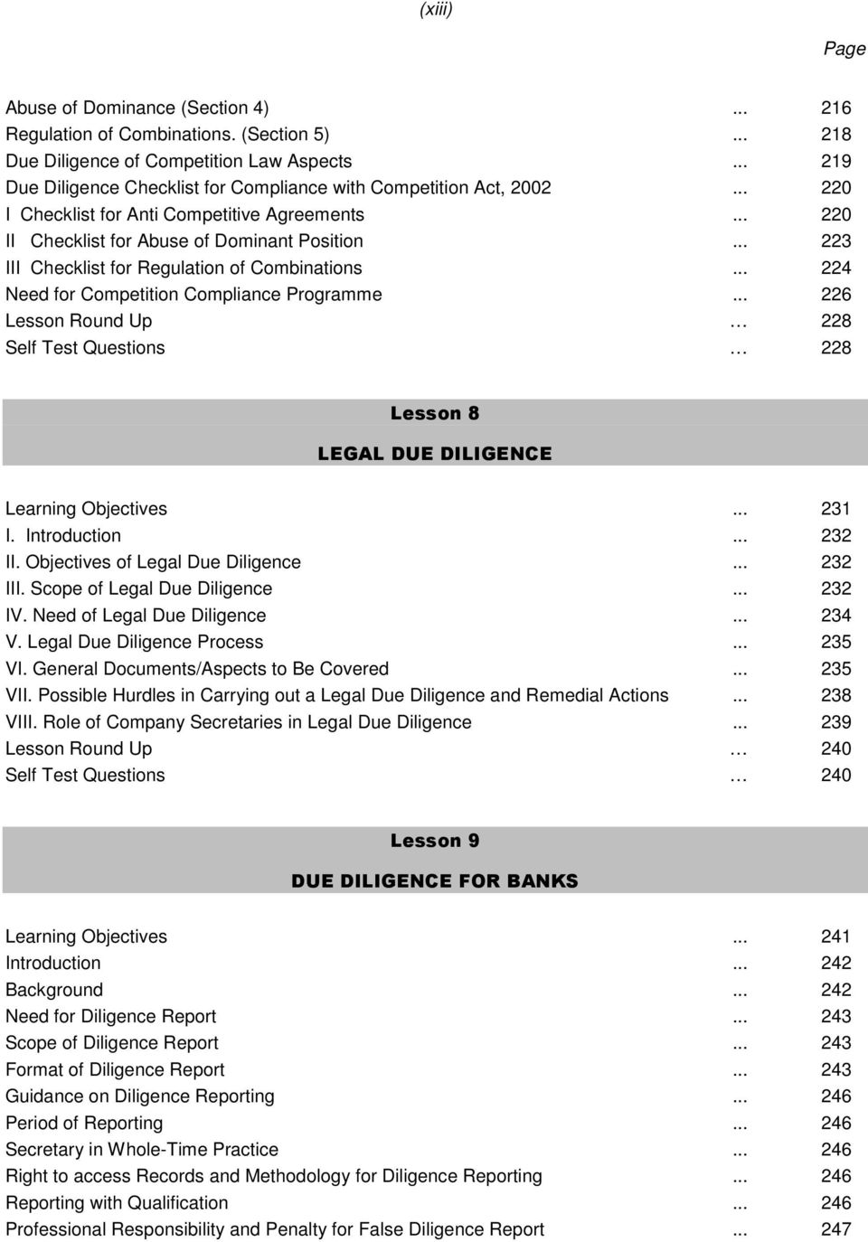 .. 223 III Checklist for Regulation of Combinations... 224 Need for Competition Compliance Programme... 226 Lesson Round Up 228 Self Test Questions 228 Lesson 8 LEGAL DUE DILIGENCE Learning Objectives.