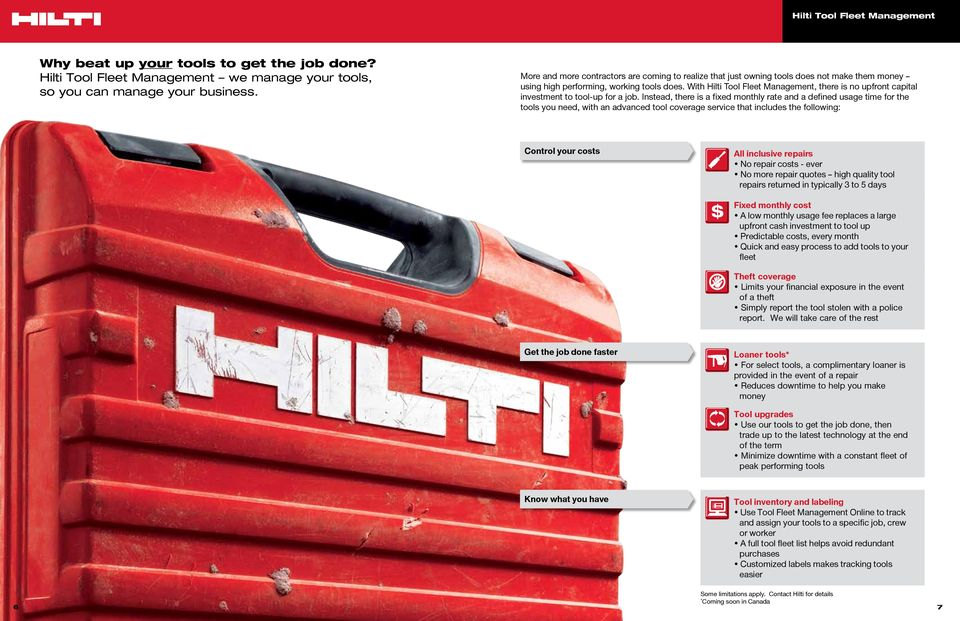 With Hilti Tool Fleet Management, there is no upfront capital investment to tool-up for a job.