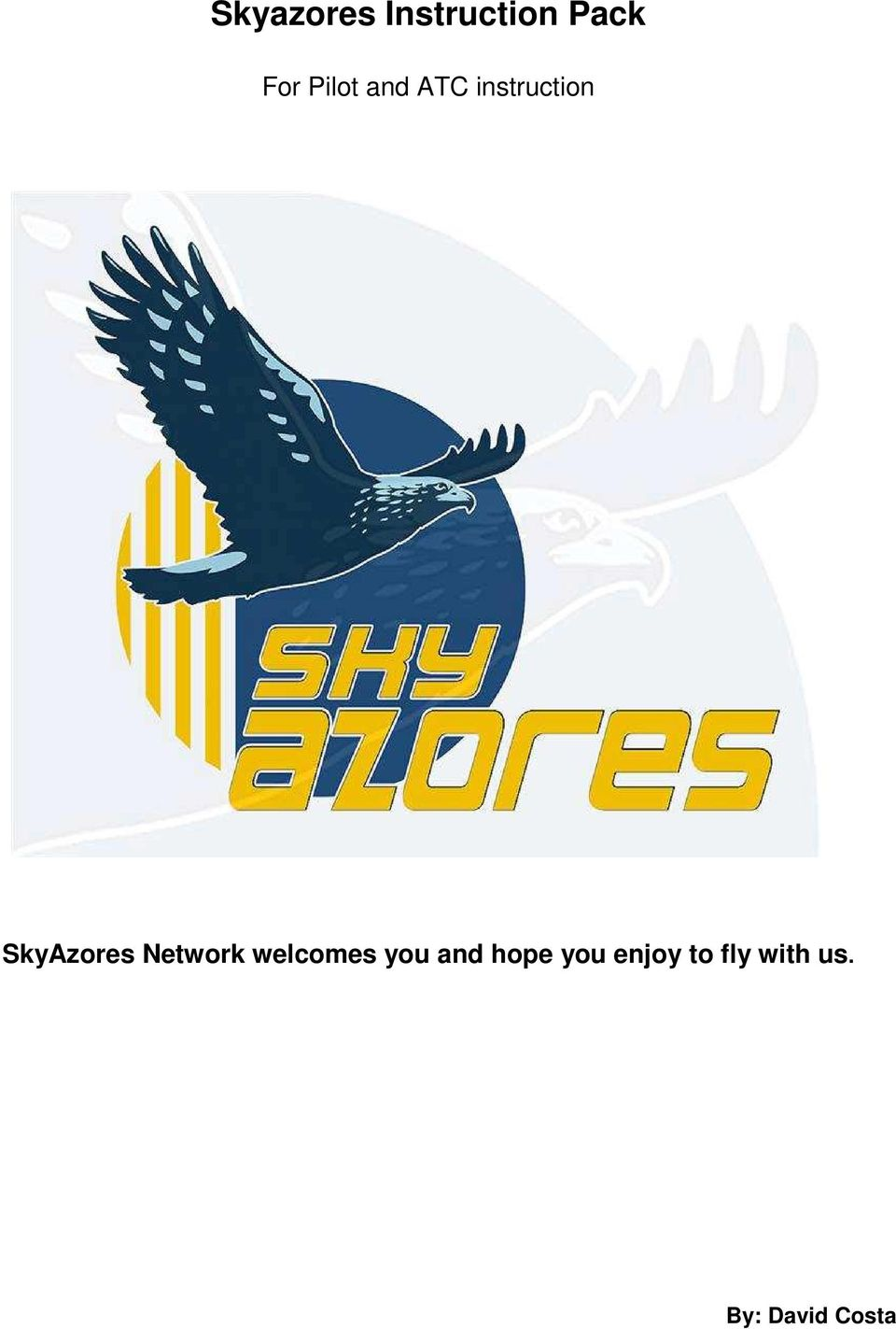 SkyAzores Network welcomes you and