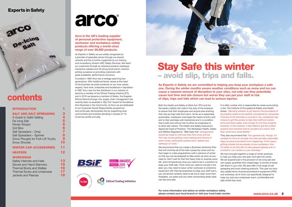 Fleeces 18 Arco is the UK s leading supplier of personal protective equipment, workwear and workplace safety products offering a world-class range of over 26,000 products.