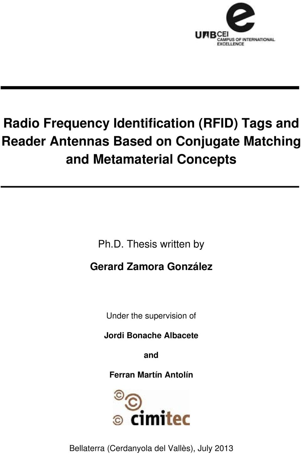 Thesis written by Gerard Zamora González Under the supervision of
