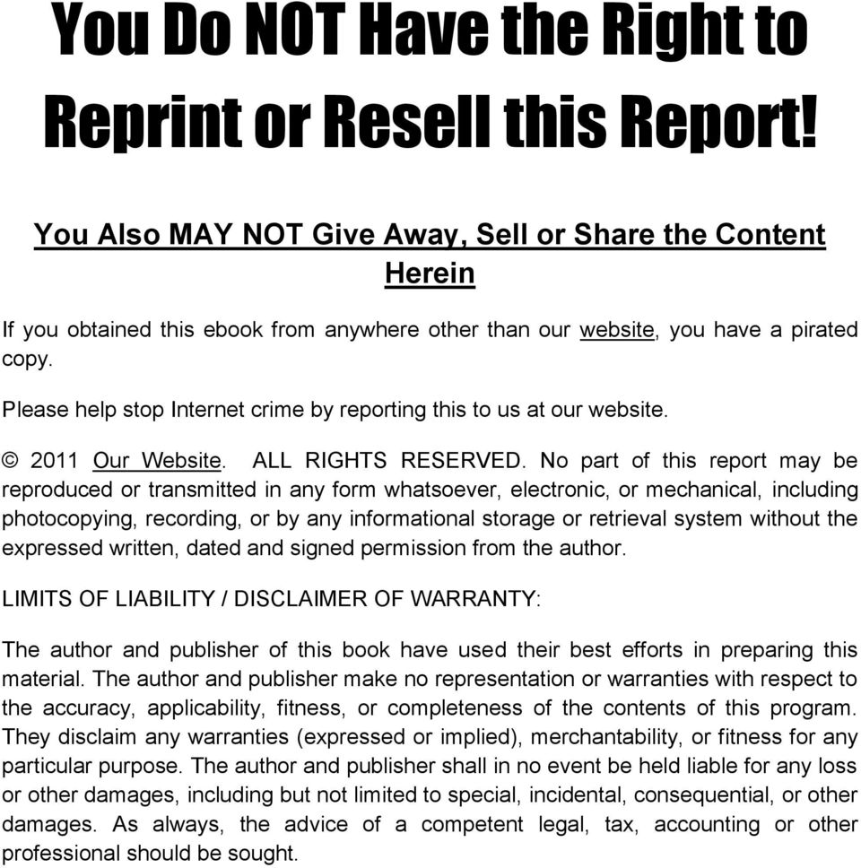Please help stop Internet crime by reporting this to us at our website. 2011 Our Website. ALL RIGHTS RESERVED.