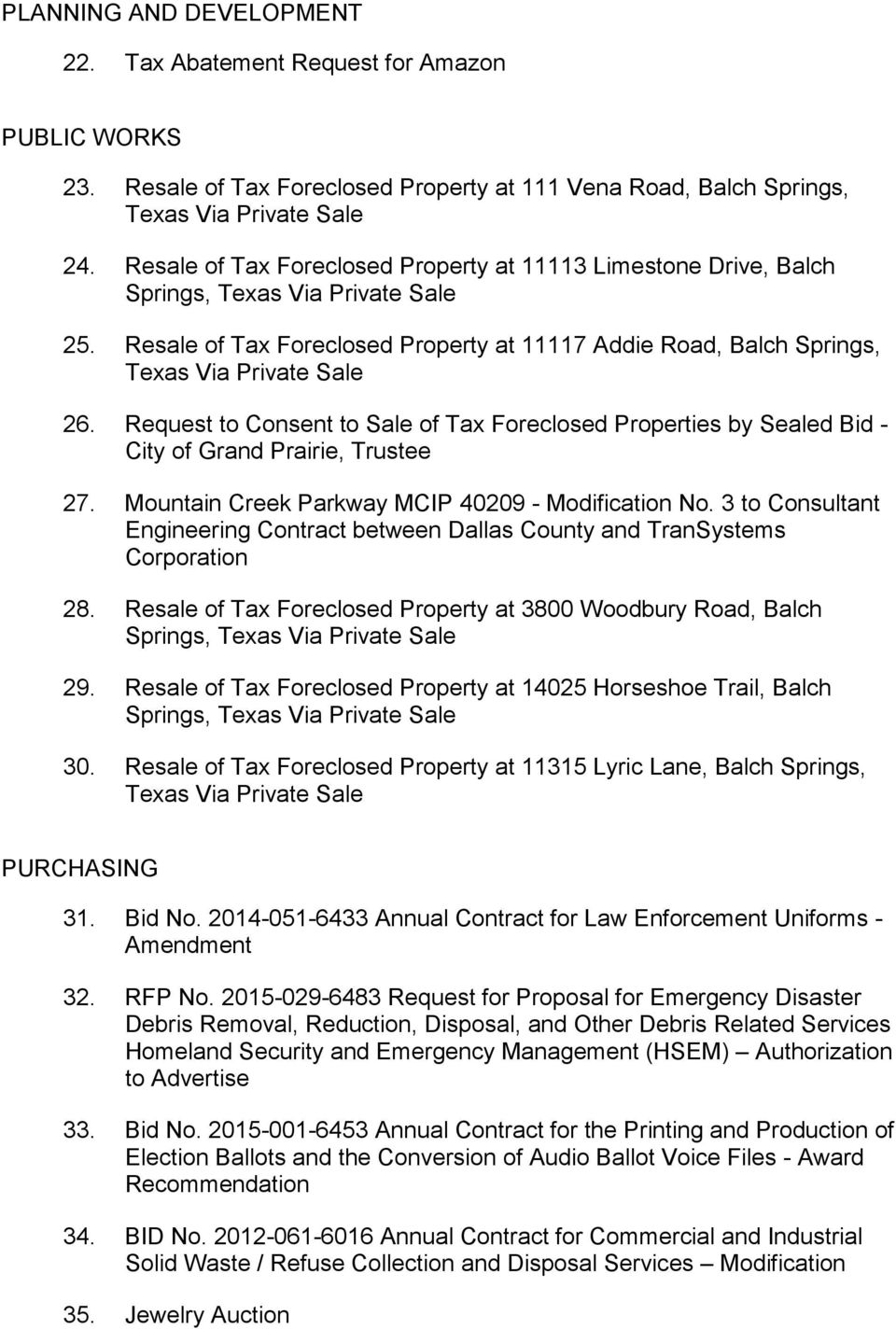 Request to Consent to Sale of Tax Foreclosed Properties by Sealed Bid - City of Grand Prairie, Trustee 27. Mountain Creek Parkway MCIP 40209 - Modification No.