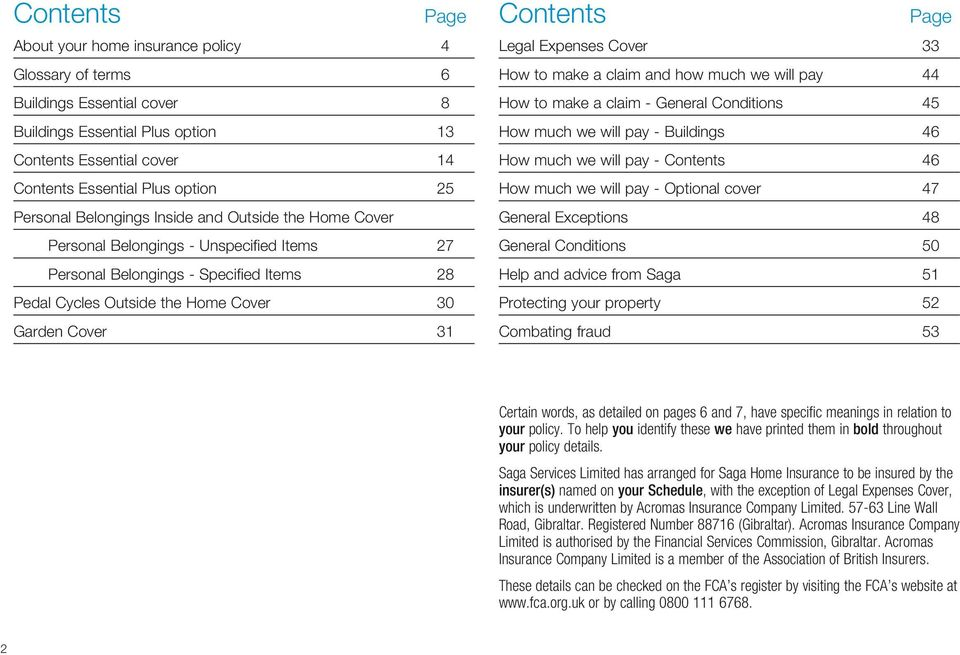 Contents Page Legal Expenses Cover 33 How to make a claim and how much we will pay 44 How to make a claim - General Conditions 45 How much we will pay - Buildings 46 How much we will pay - Contents