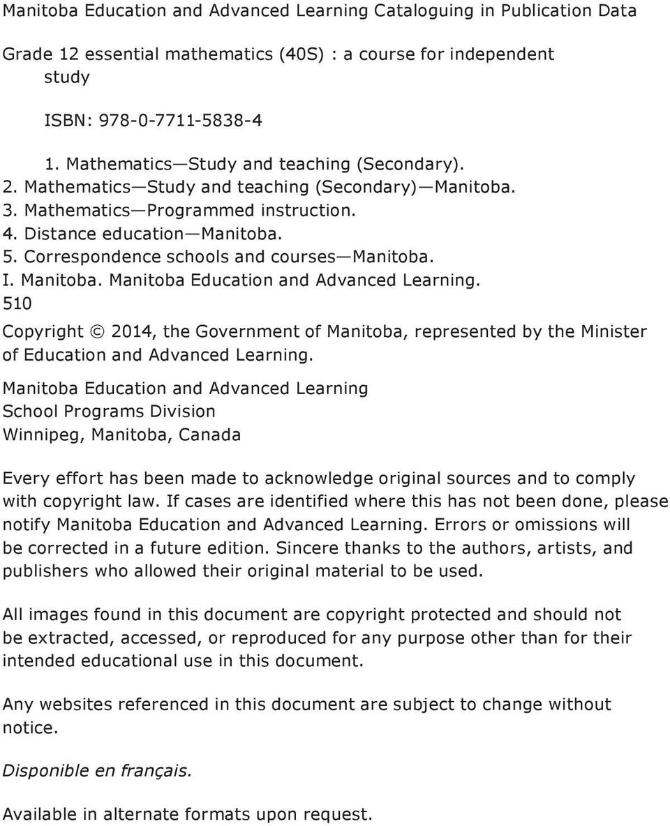 Correspondence schools and courses Manitoba. I. Manitoba. Manitoba Education and Advanced Learning.