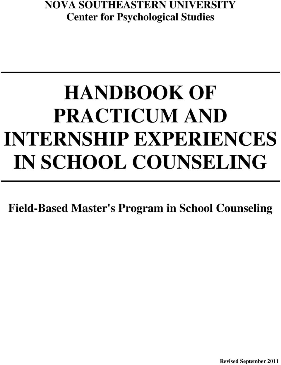 INTERNSHIP EXPERIENCES IN SCHOOL COUNSELING