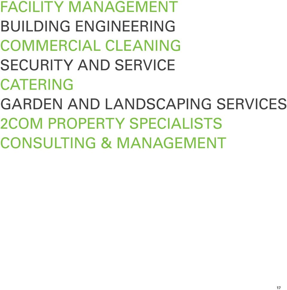 CATERING GARDEN AND LANDSCAPING SERVICES