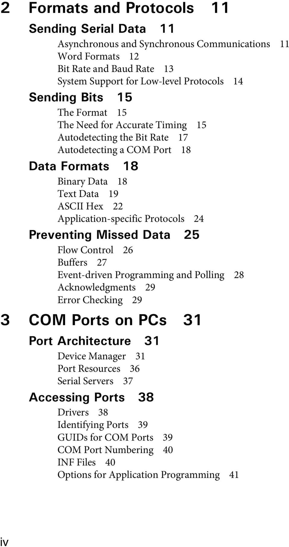 Protocols 24 Flow Control 26 Buffers 27 Event-driven Programming and Polling 28 Acknowledgments 29 Error Checking 29 Device Manager 31 Port Resources