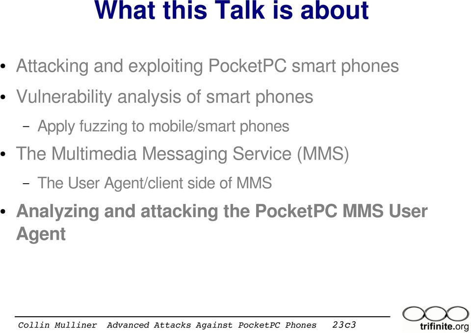 mobile/smart phones The Multimedia Messaging Service (MMS) The User