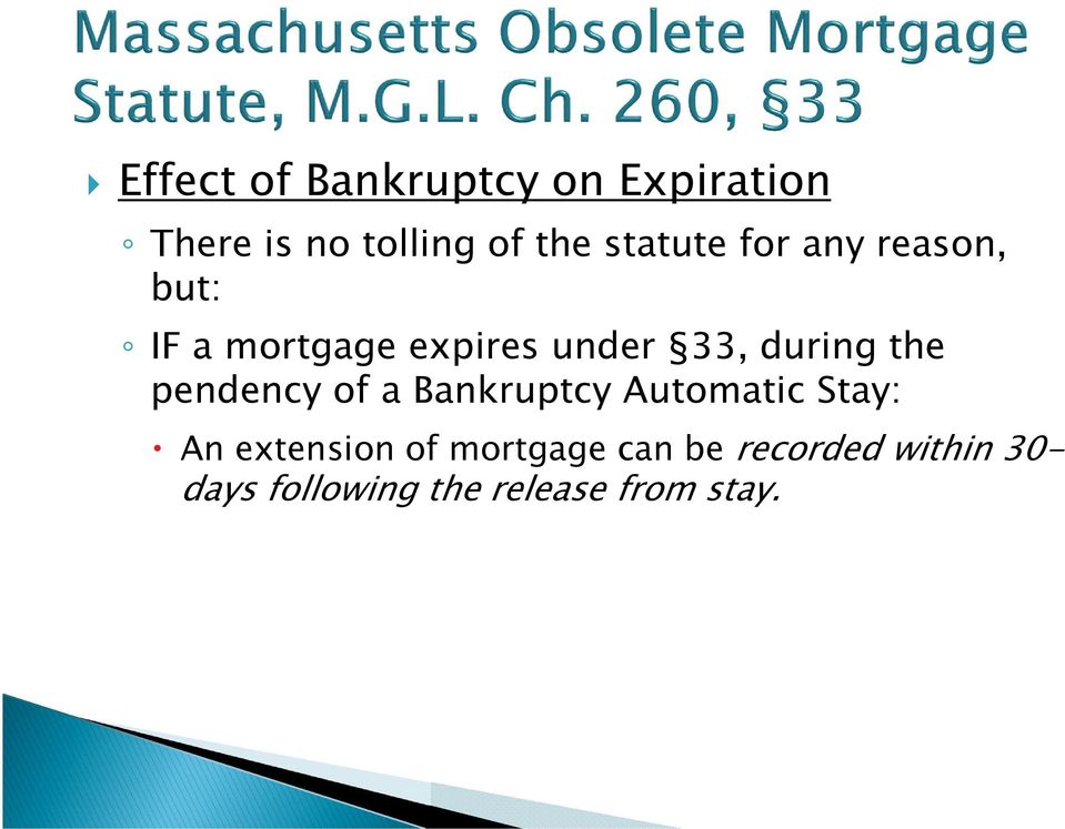 during the pendency of a Bankruptcy Automatic Stay: An extension