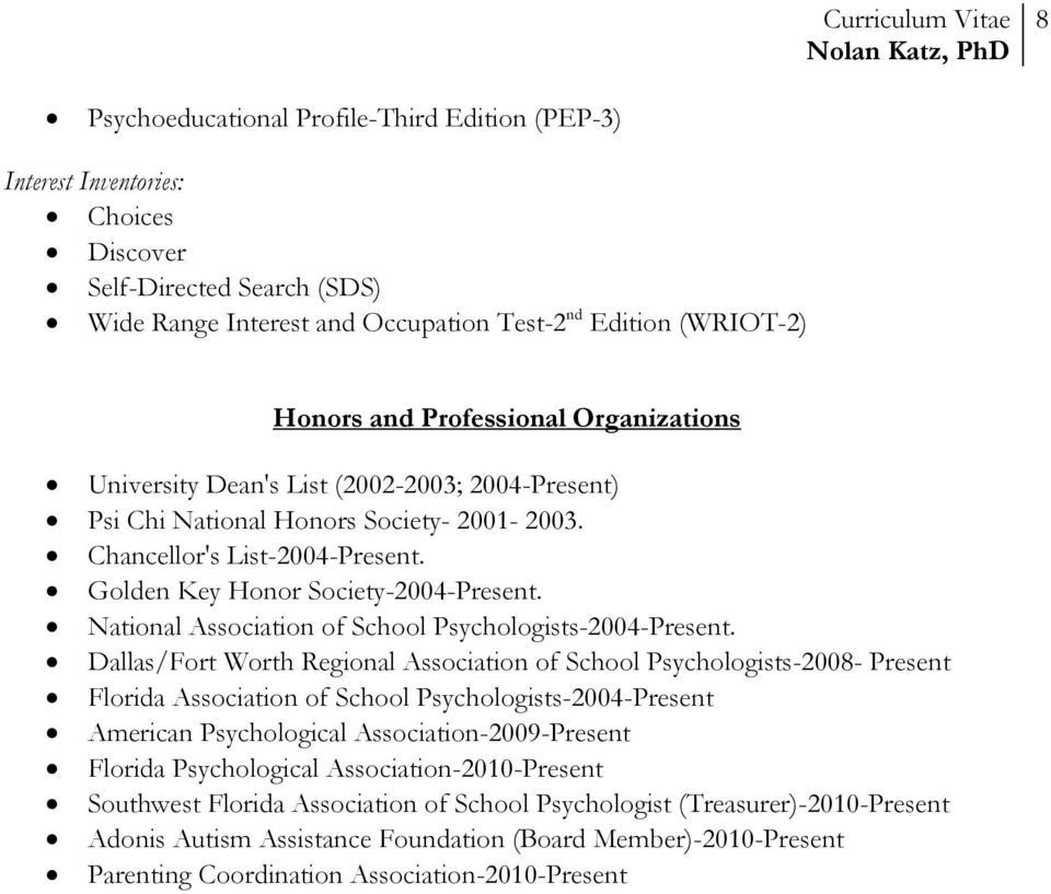 National Association of School Psychologists-2004-Present.