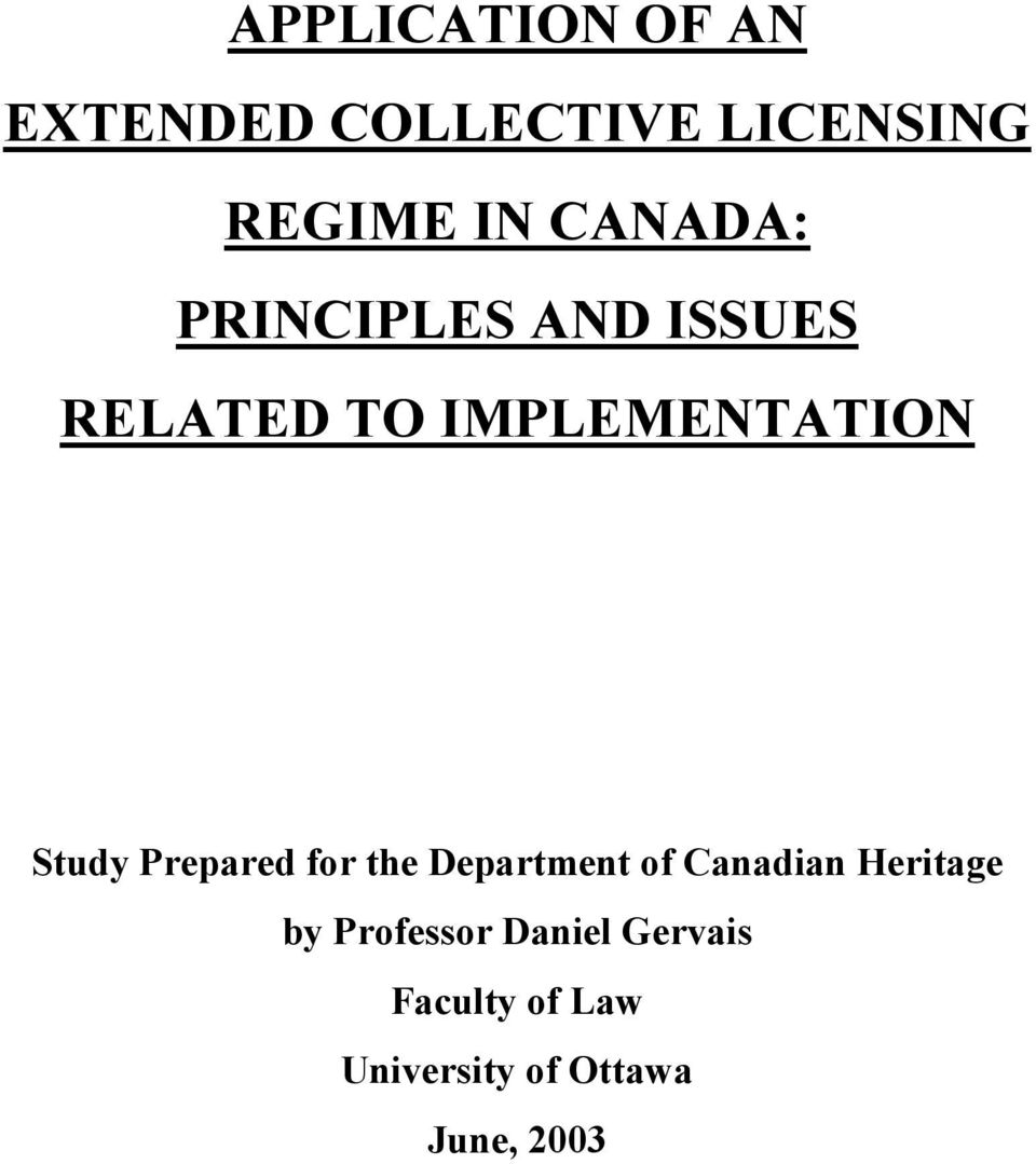 Study Prepared for the Department of Canadian Heritage by