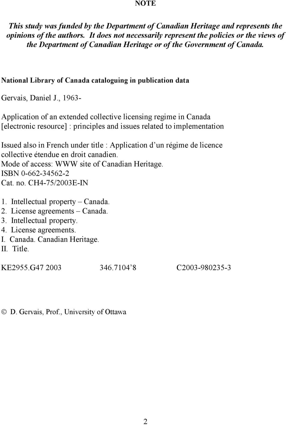 National Library of Canada cataloguing in publication data Gervais, Daniel J.