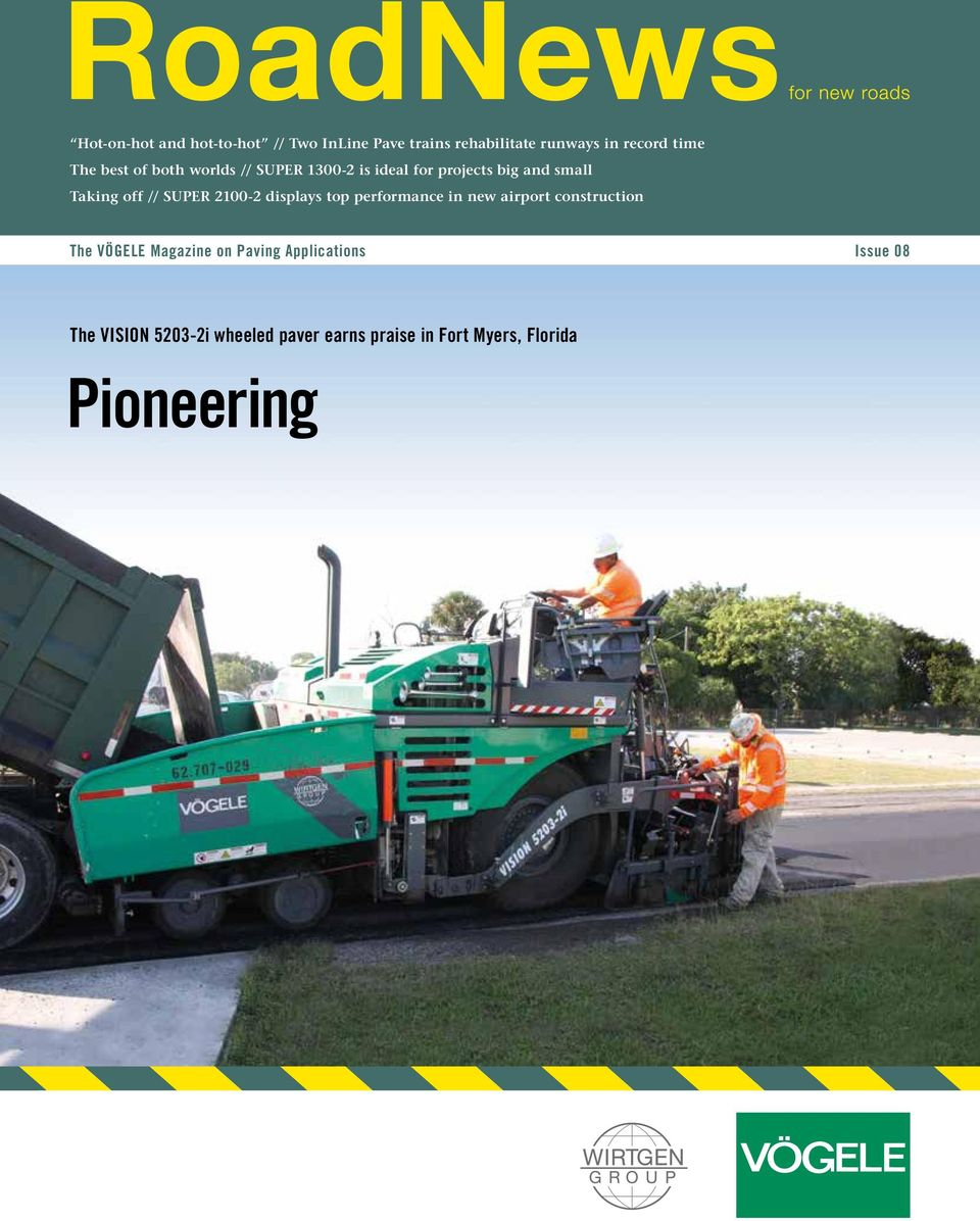 2100-2 displays top performance in new airport construction The VÖGELE Magazine on Paving