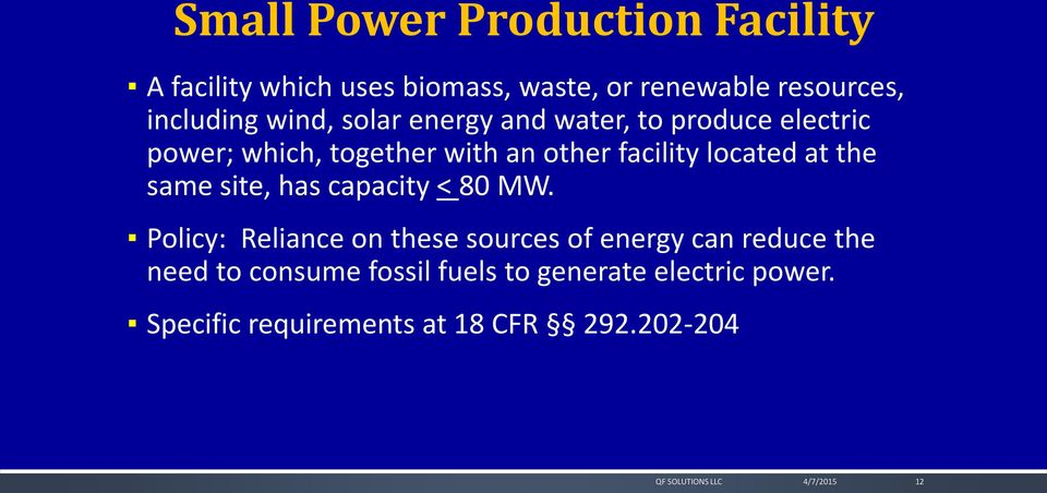 facility located at the same site, has capacity < 80 MW.