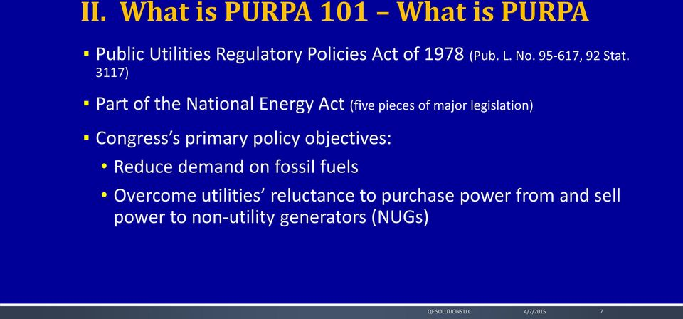 3117) Part of the National Energy Act (five pieces of major legislation) Congress s