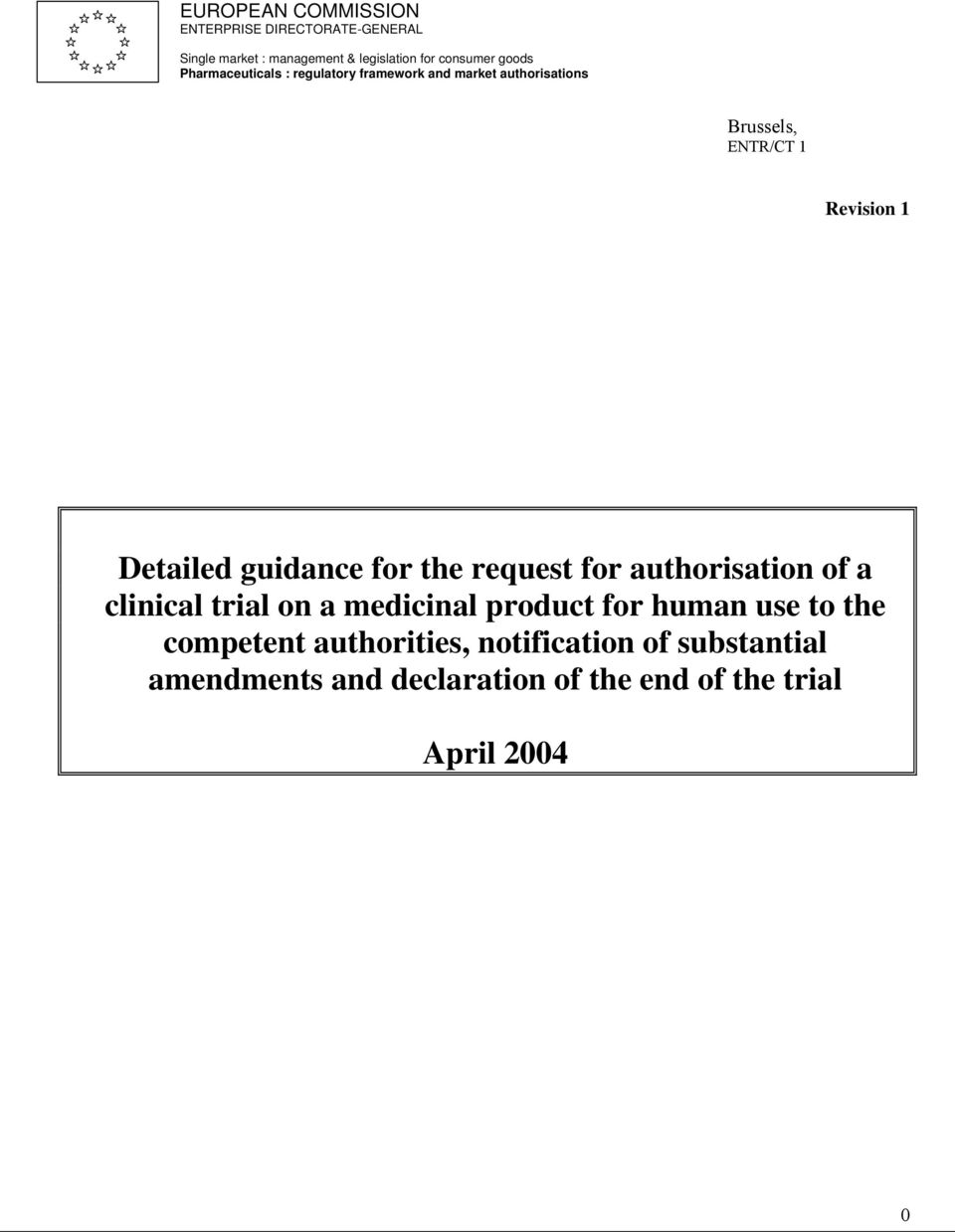 Detailed guidance for the request for authorisation of a clinical trial on a medicinal product for human use