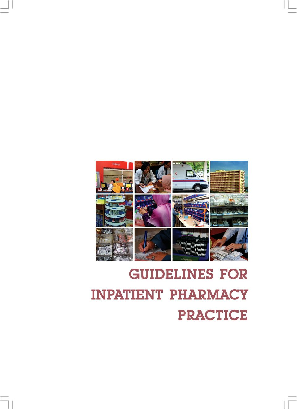 Inpatient Pharmacy Practice :