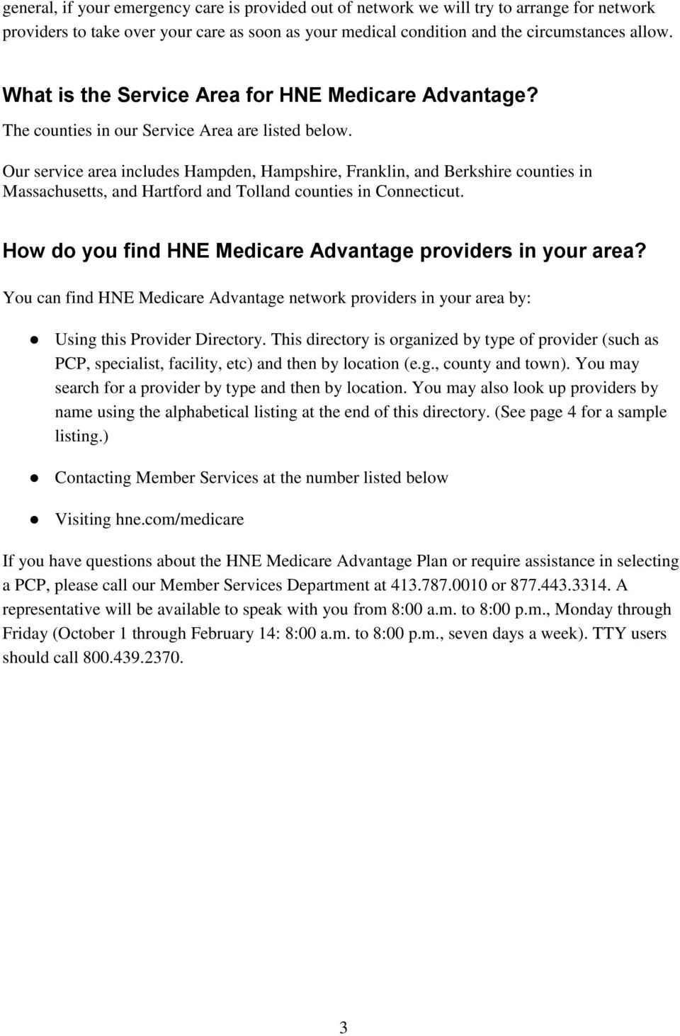 Health New England Medicare Advantage Provider Directory  Pdf. Child Support San Diego Model Home Decorating. I T Consulting Services Best Report Software. Internet Service Providers Spokane Wa. Loyalty Programs Software Install Gas Furnace. Hot To Invest In Stocks Woody And Sons Moving. Hyper V Virtual Machine Manager. Can You Pay A Credit Card With A Credit Card. West Chester University Field Hockey
