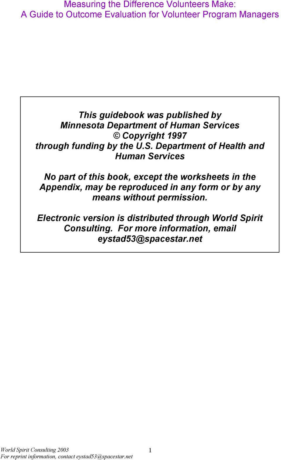 Department of Health and Human Services No part of this book, except the worksheets in the