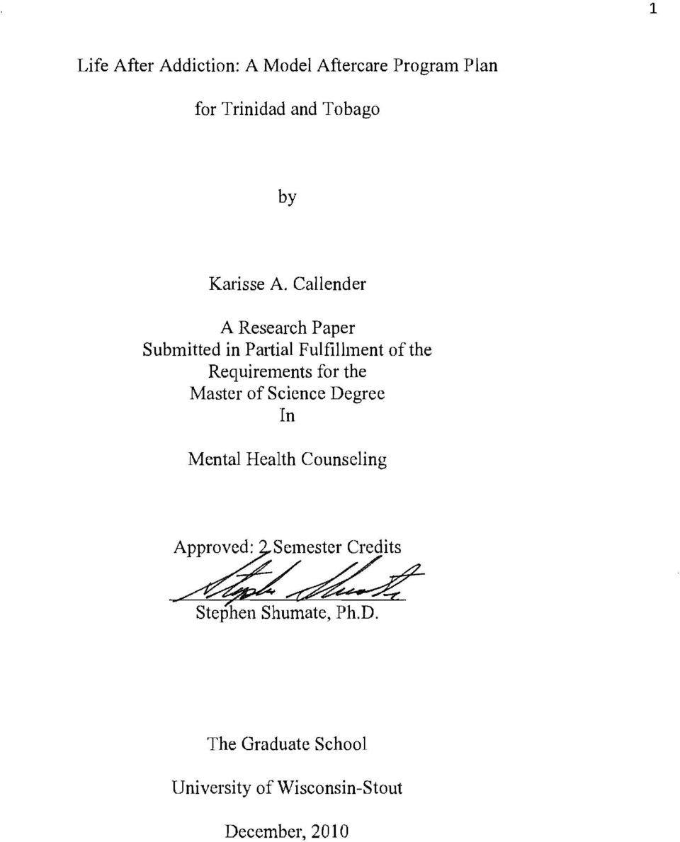 Callender A Research Paper Submitted in Partial Fulfillment of the Requirements