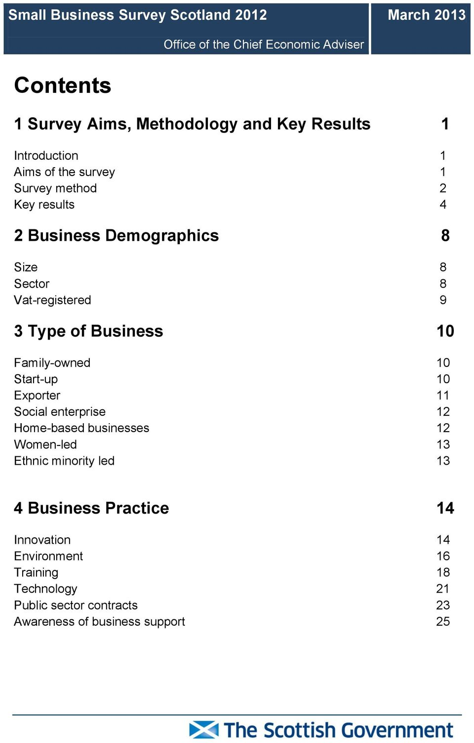 of Business 10 Family-owned 10 Start-up 10 Exporter 11 Social enterprise 12 Home-based businesses 12 Women-led 13 Ethnic minority led