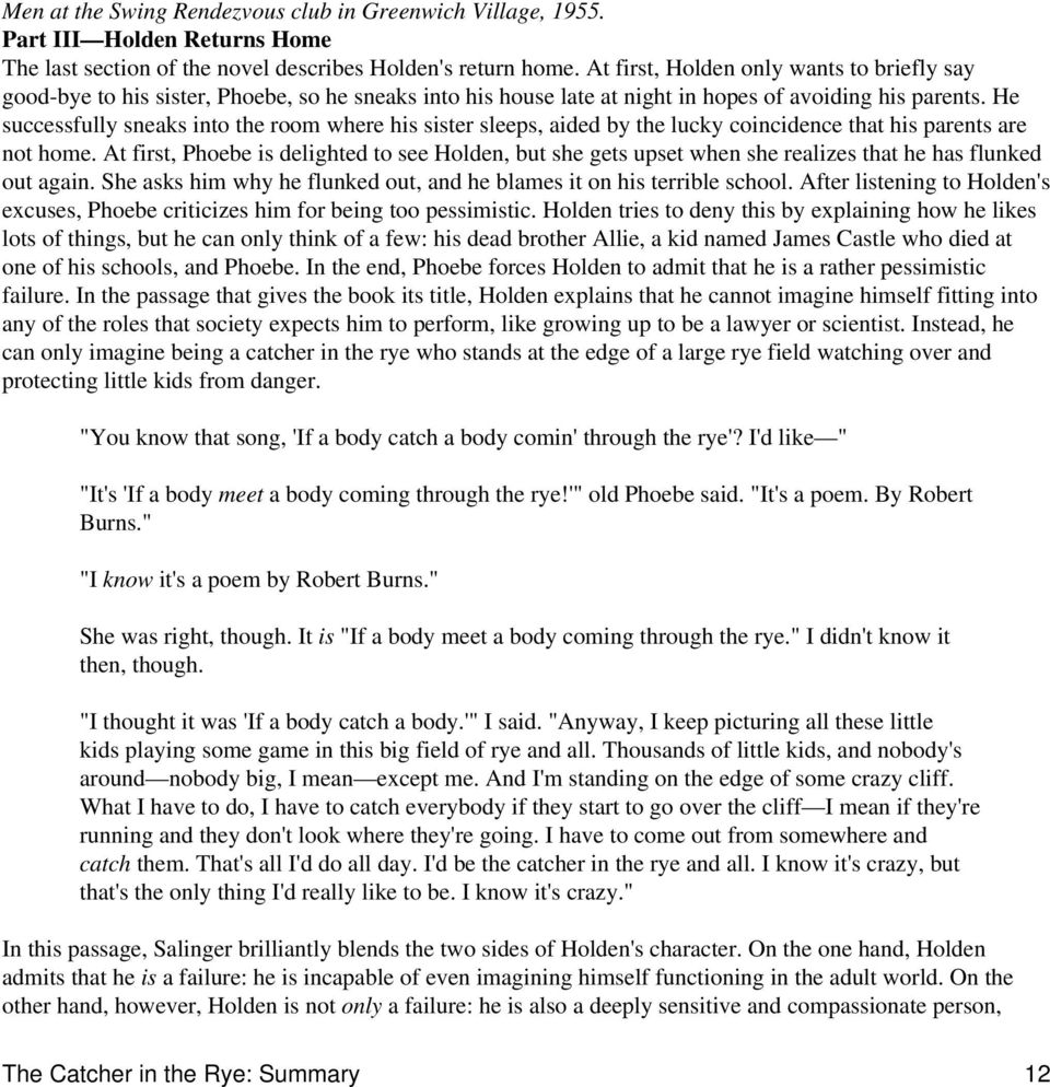 holden own history essay Get an answer for 'what are holden's struggles in the book refusing to analyze his own behavior holden also struggles to a particular essay on the.