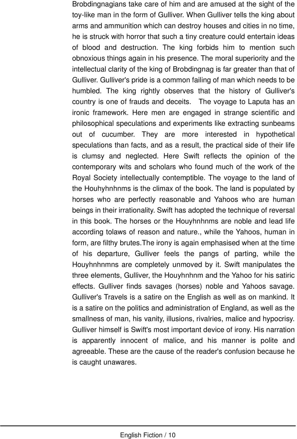 the element of rationalism in jonathan swifts gullivers travels According to prof irving rothman from the university of houston, mystery words in jonathan swift's famous novel, gulliver's travels, are, in fact, variations of hebrew.