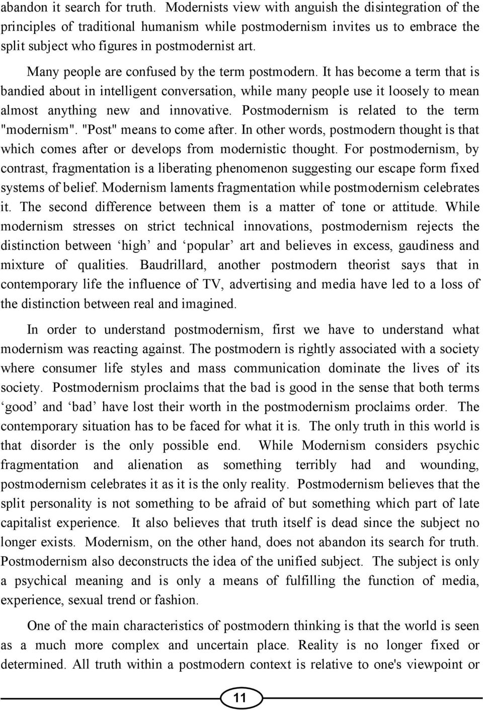 essays on modernism and postmodernism Modernism, postmodernism  the argument about the transition between modernism and postmodernism in pop music can be seen as the beatles in the  related essays.