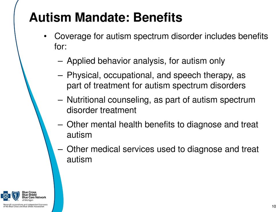 spectrum disorders Nutritional counseling, as part of autism spectrum disorder treatment Other mental