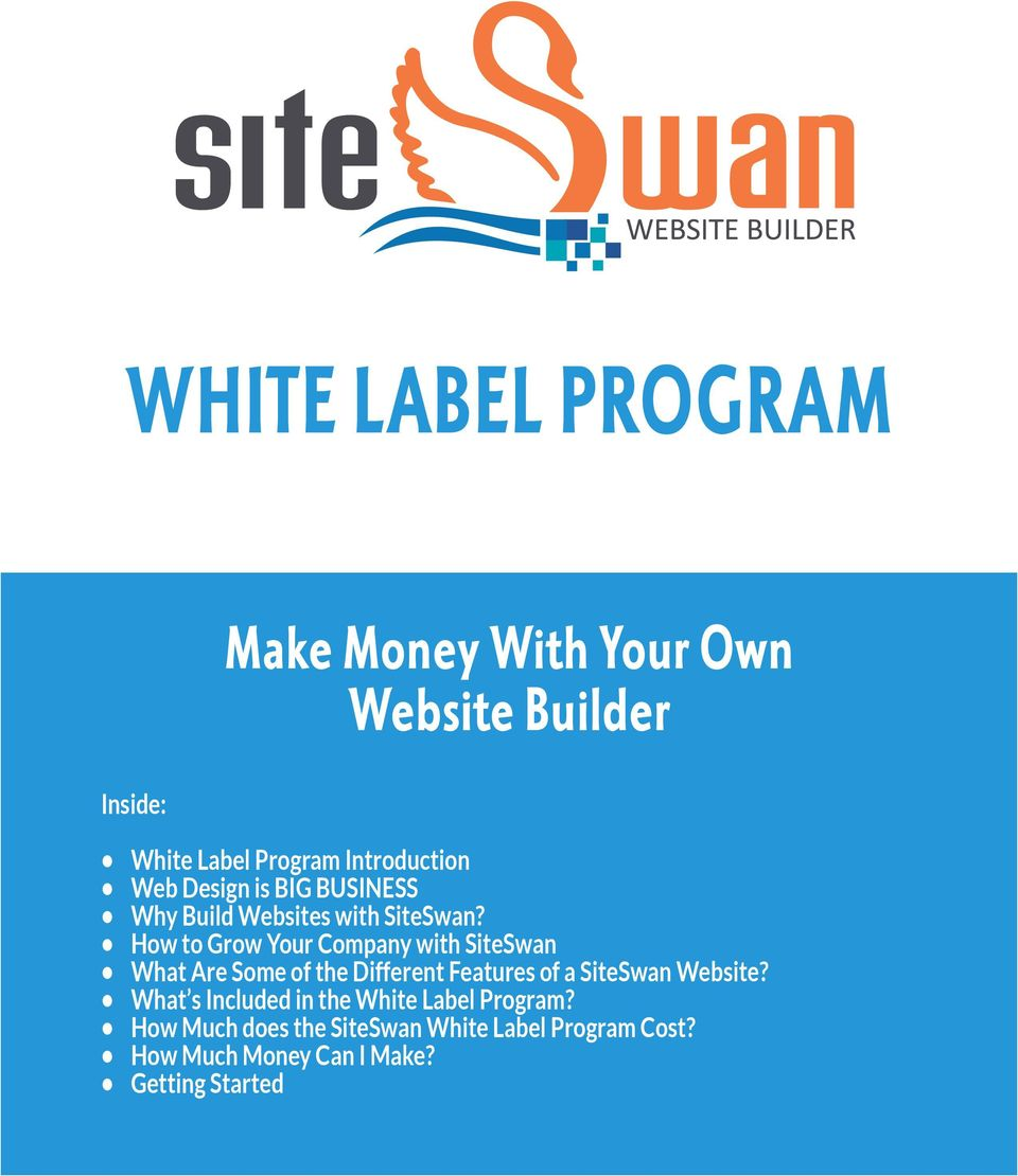 How to Grow Your Company with SiteSwan What Are Some of the Different Features of a SiteSwan Website?