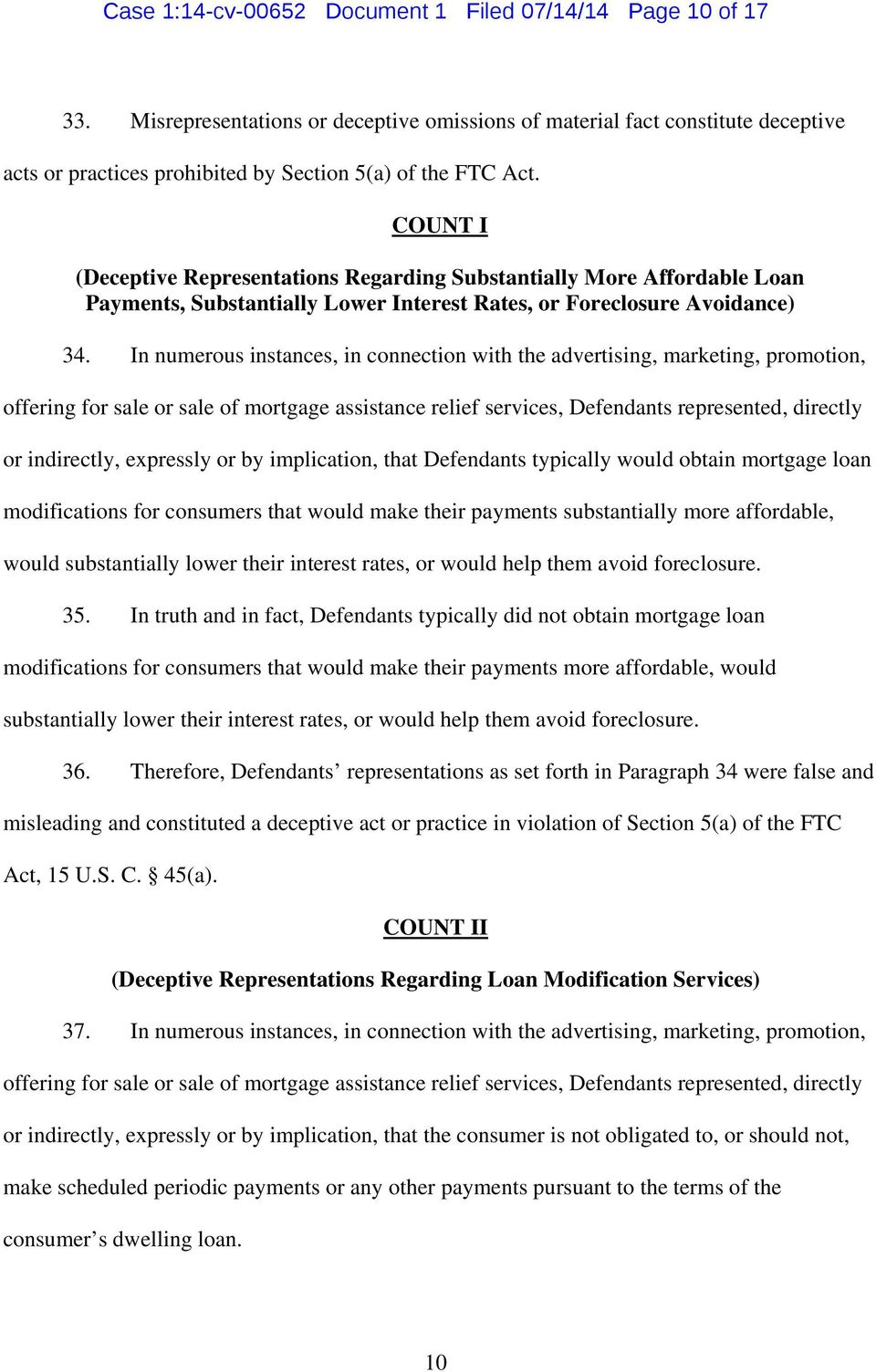 COUNT I (Deceptive Representations Regarding Substantially More Affordable Loan Payments, Substantially Lower Interest Rates, or Foreclosure Avoidance) 34.