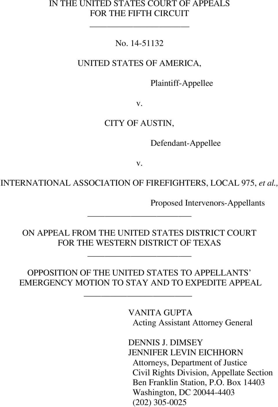 , Proposed Intervenors-Appellants ON APPEAL FROM THE UNITED STATES DISTRICT COURT FOR THE WESTERN DISTRICT OF TEXAS OPPOSITION OF THE UNITED STATES TO APPELLANTS
