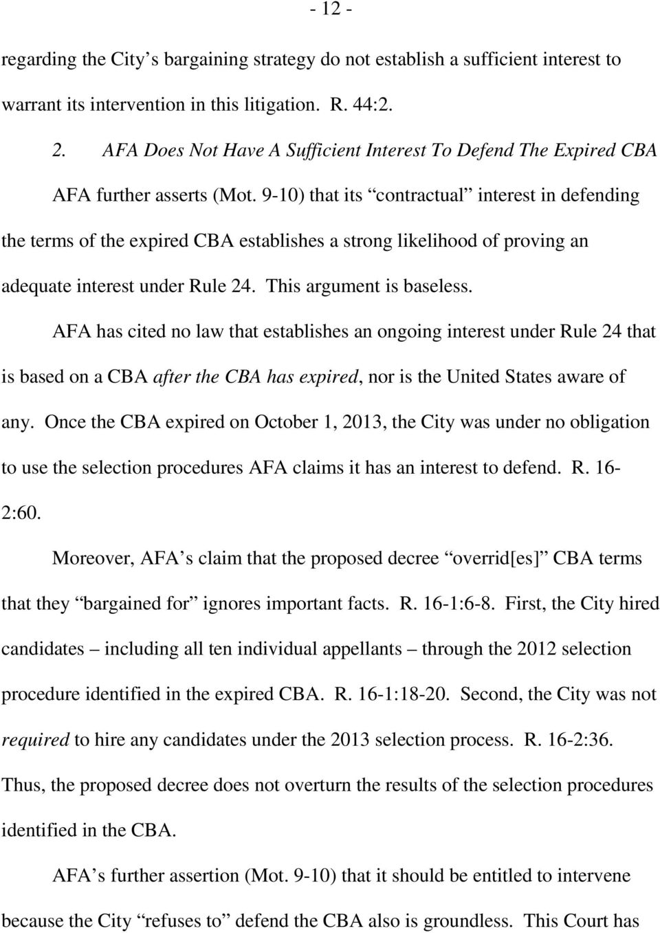 9-10) that its contractual interest in defending the terms of the expired CBA establishes a strong likelihood of proving an adequate interest under Rule 24. This argument is baseless.