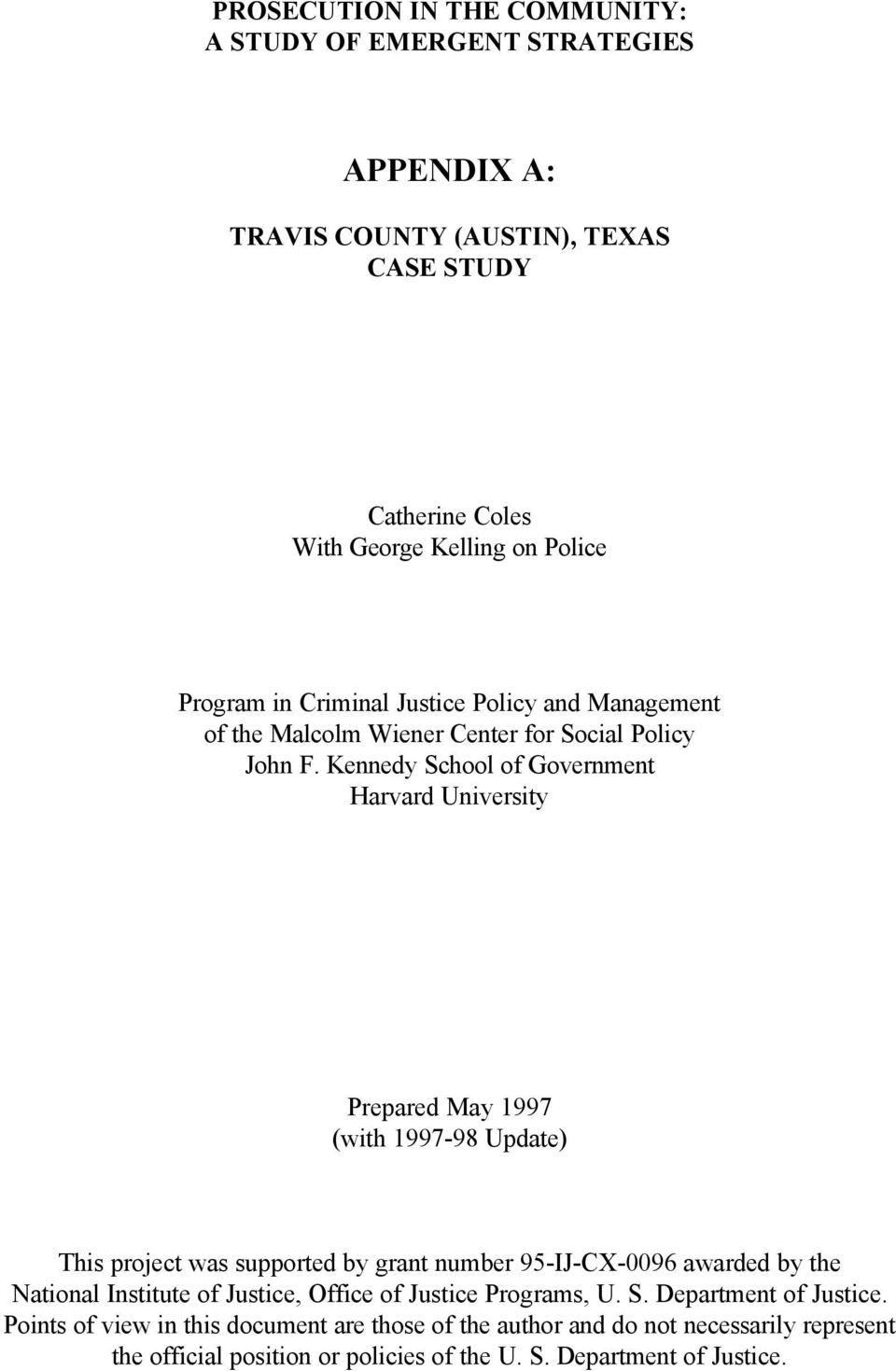 Kennedy School of Government Harvard University Prepared May 1997 (with 1997-98 Update) This project was supported by grant number 95-IJ-CX-0096 awarded by the
