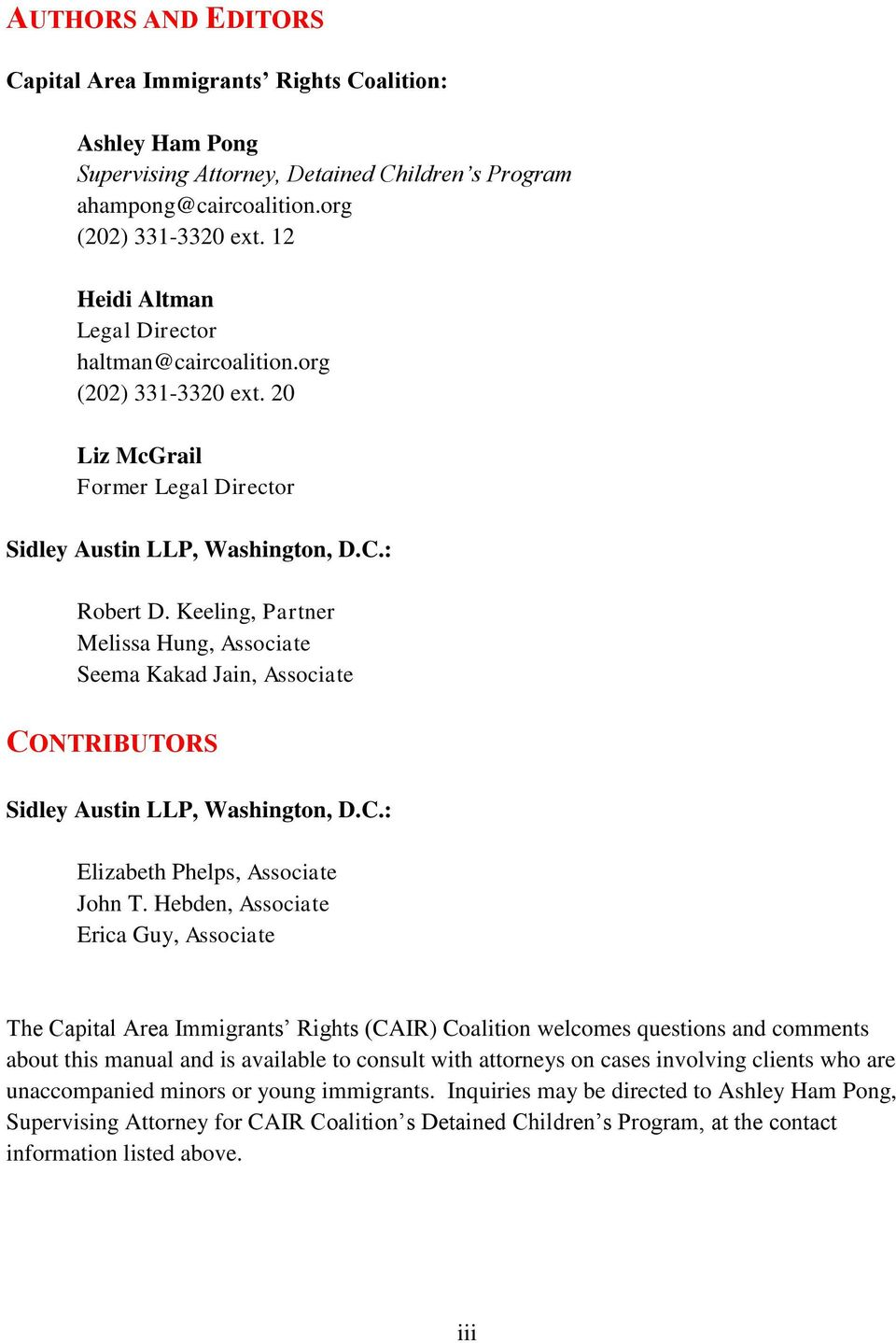 Keeling, Partner Melissa Hung, Associate Seema Kakad Jain, Associate CONTRIBUTORS Sidley Austin LLP, Washington, D.C.: Elizabeth Phelps, Associate John T.