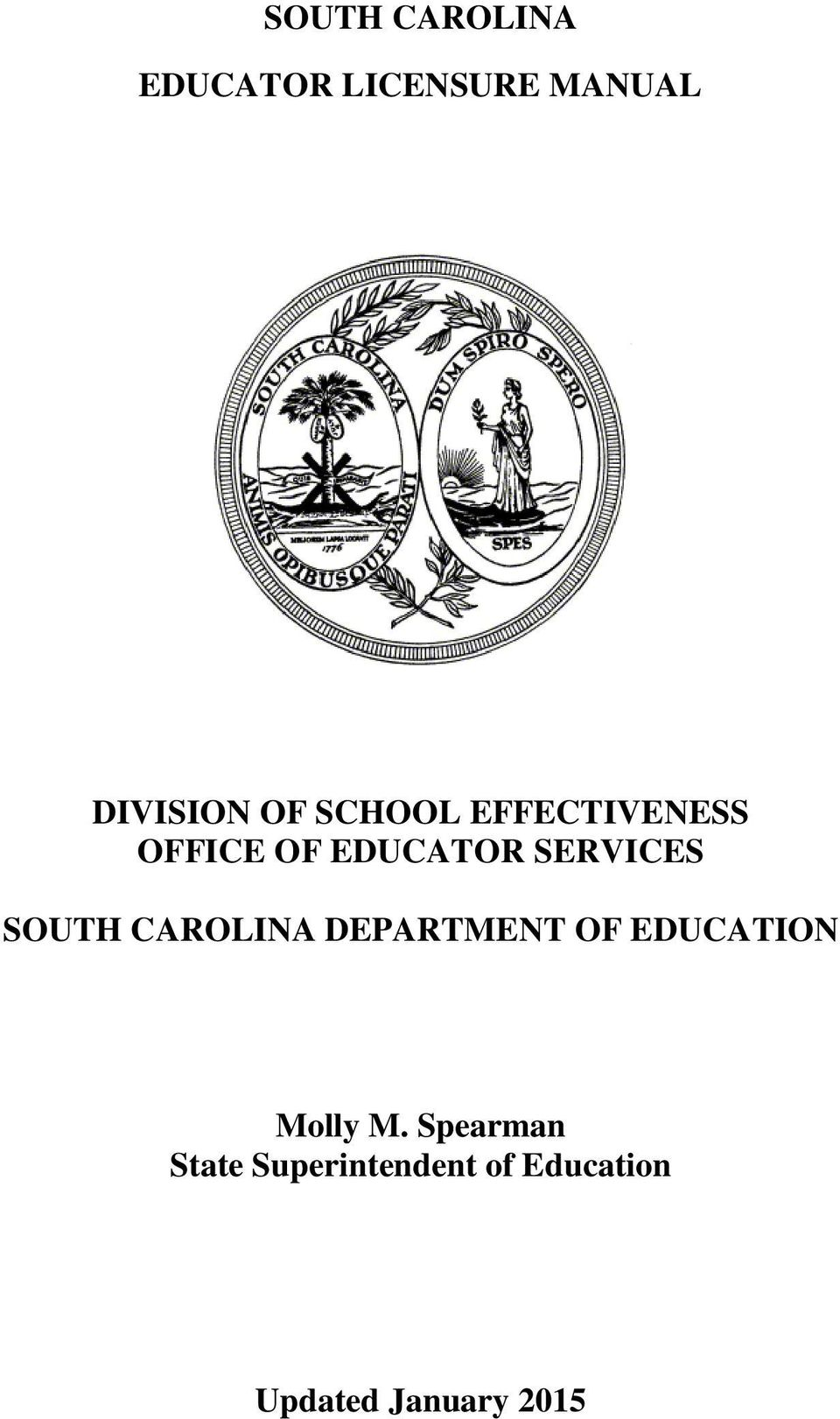 SOUTH CAROLINA DEPARTMENT OF EDUCATION Molly M.