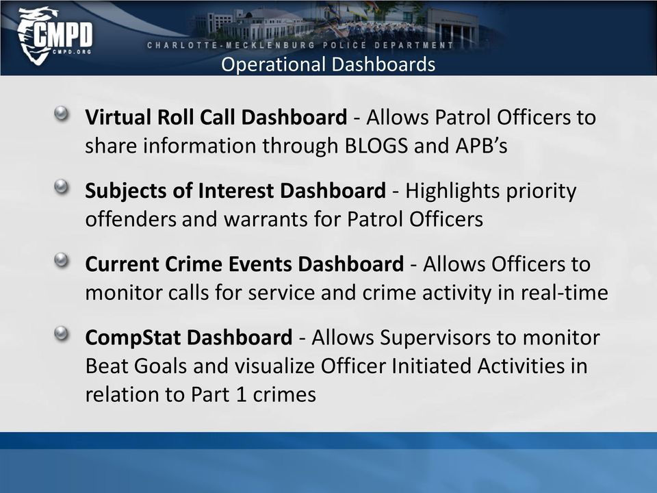 Crime Events Dashboard - Allows Officers to monitor calls for service and crime activity in real-time CompStat