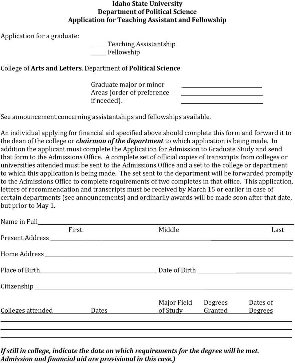 An individual applying for financial aid specified above should complete this form and forward it to the dean of the college or chairman of the department to which application is being made.